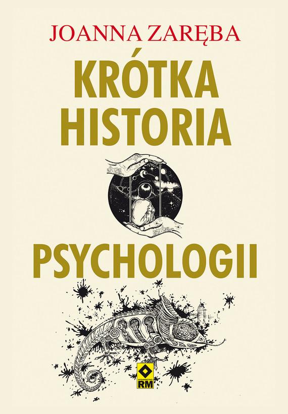 okładka Krótka historia psychologiiebook | epub, mobi | Joanna Zaręba