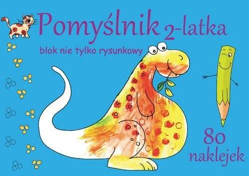 okładka Pomyślnik 2-latka Blok nie tylko rysunkowyksiążka      Brylińska Iwona