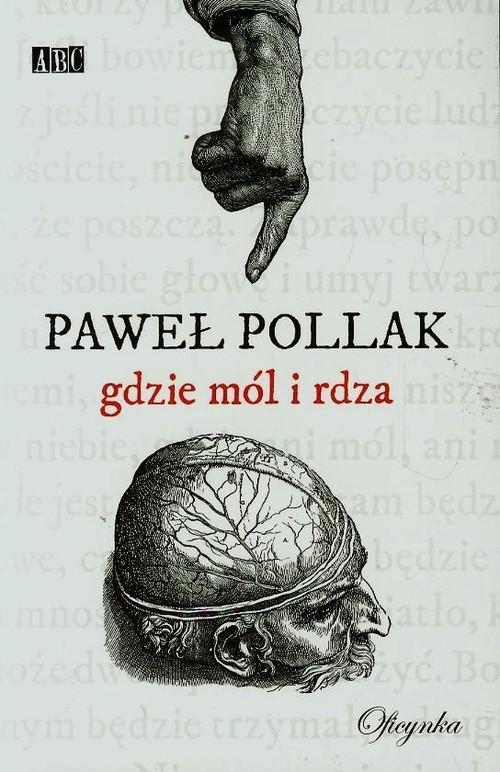 okładka Gdzie mól i rdzaksiążka |  | Paweł Pollak