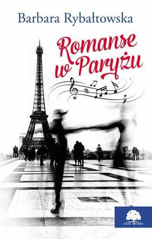 okładka Romanse w Paryżu, Książka | Barbara Rybałtowska