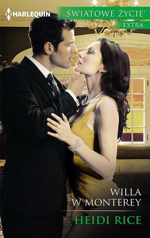 okładka Willa w Montereyksiążka      Heidi Rice