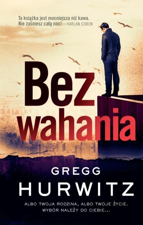 okładka Bez wahaniaksiążka |  | Gregg Hurwitz