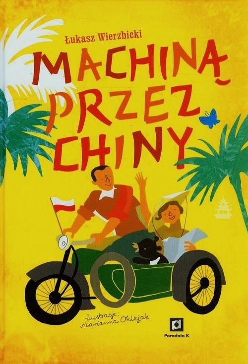 okładka Machiną przez Chinyksiążka |  | Łukasz Wierzbicki