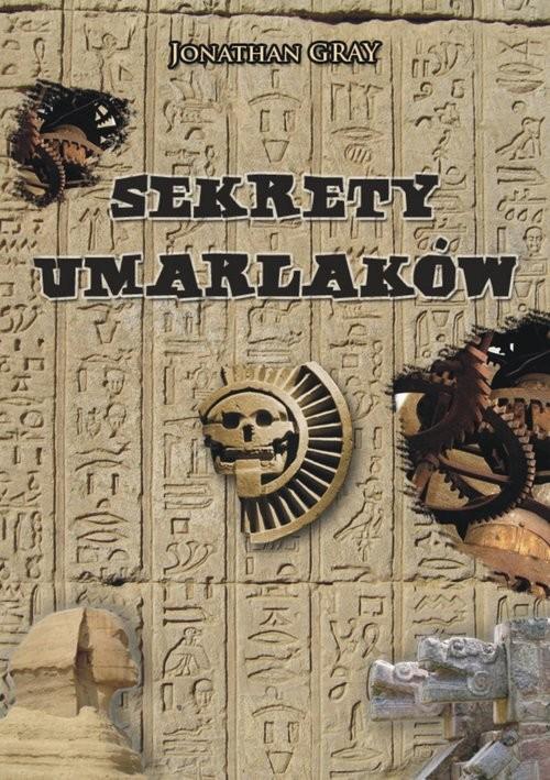 okładka Sekrety Umarlakówksiążka |  | Jonathan Gray