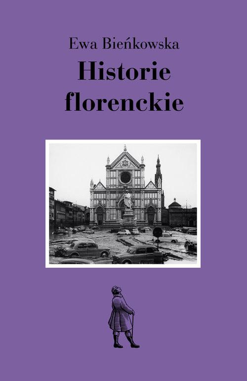 okładka Historie florenckieksiążka      Ewa Bieńkowska