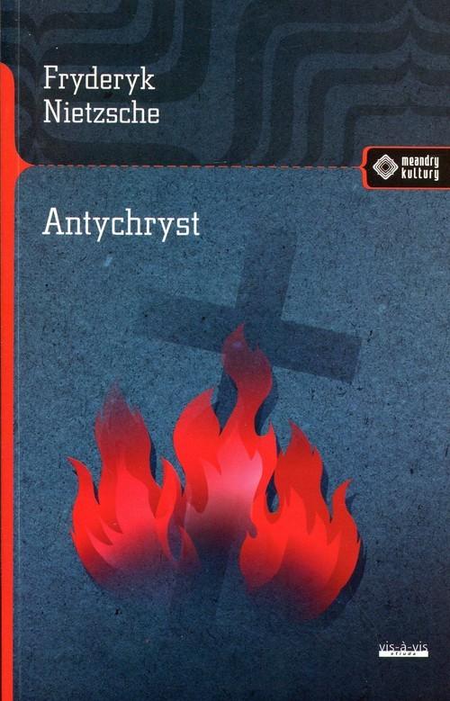 okładka Antychrystksiążka      Fryderyk Nietzsche