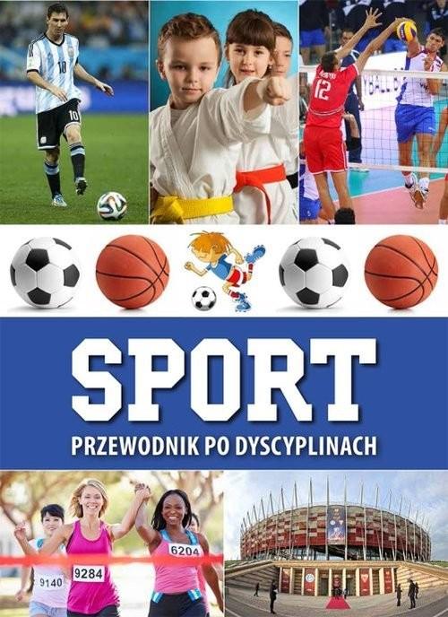 okładka Sport. Przewodnik po dyscyplinachksiążka      Jabłoński Jerzy