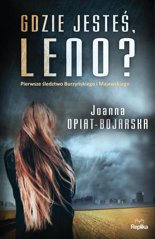 okładka Gdzie jesteś, Leno?książka |  | Joanna Opiat-Bojarska