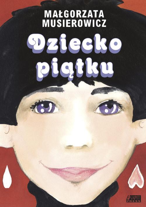 okładka Dziecko piątkuksiążka |  | Musierowicz Małgorzata