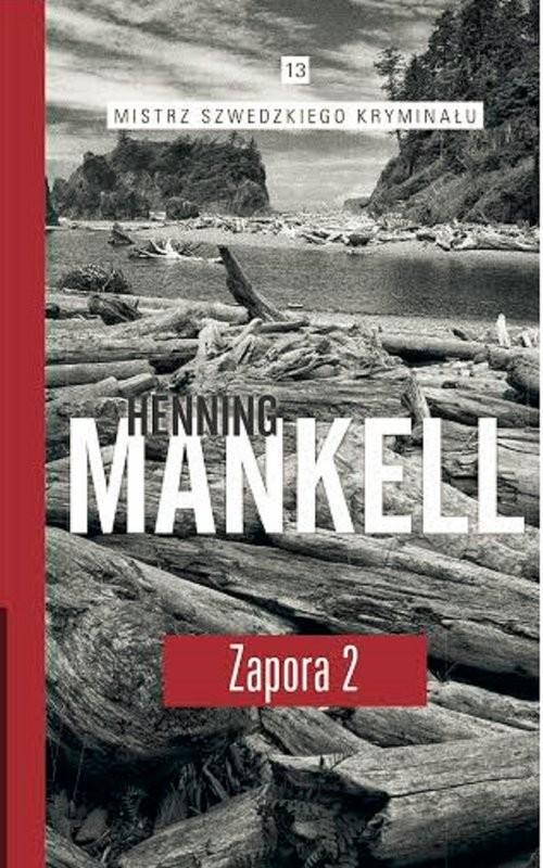 okładka Zapora Częsć 2książka      Henning Mankell