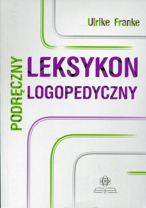 okładka Podręczny leksykon logopedyczny, Książka | Franke Ulrike