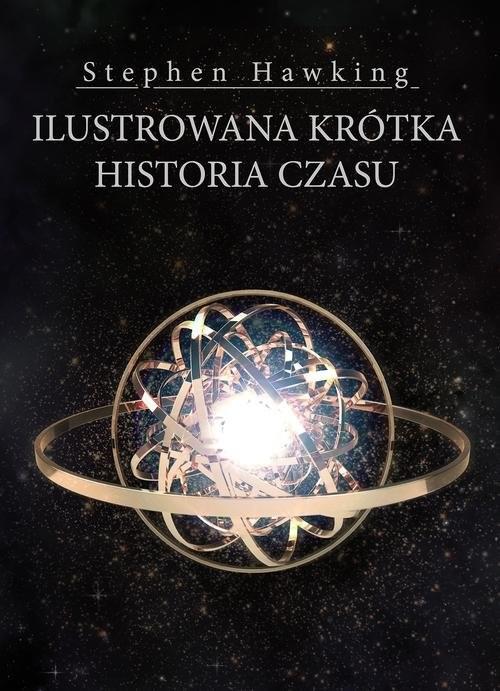 okładka Ilustrowana krótka historia czasu, Książka | Stephen Hawking