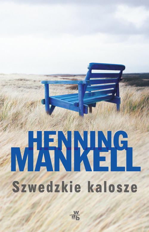 okładka Szwedzkie kaloszeksiążka      Henning Mankell