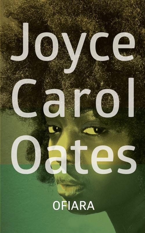 okładka Ofiaraksiążka      Joyce Carol Oates