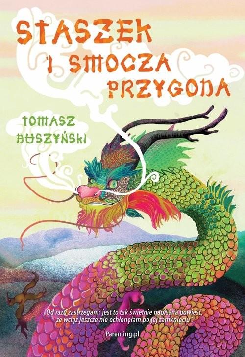 okładka Staszek i smocza przygoda, Książka   Tomasz Duszyński