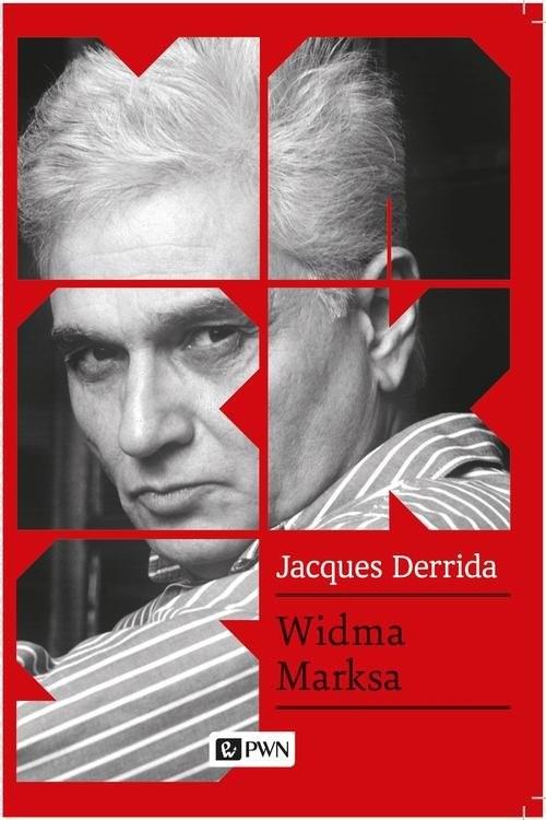 okładka Widma Marksa Stan długu, praca żałoby i nowa Międzynarodówkaksiążka      Jacques Derrida