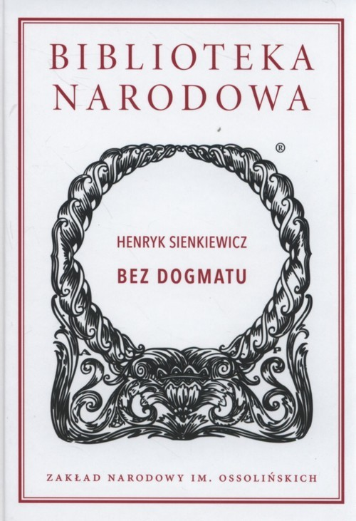okładka Bez dogmatuksiążka      Henryk Sienkiewicz