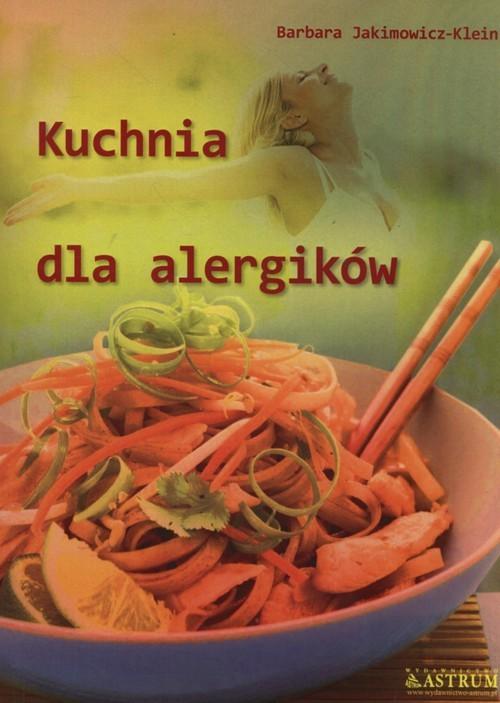okładka Kuchnia dla alergikówksiążka      Barbara Jakimowicz-Klein