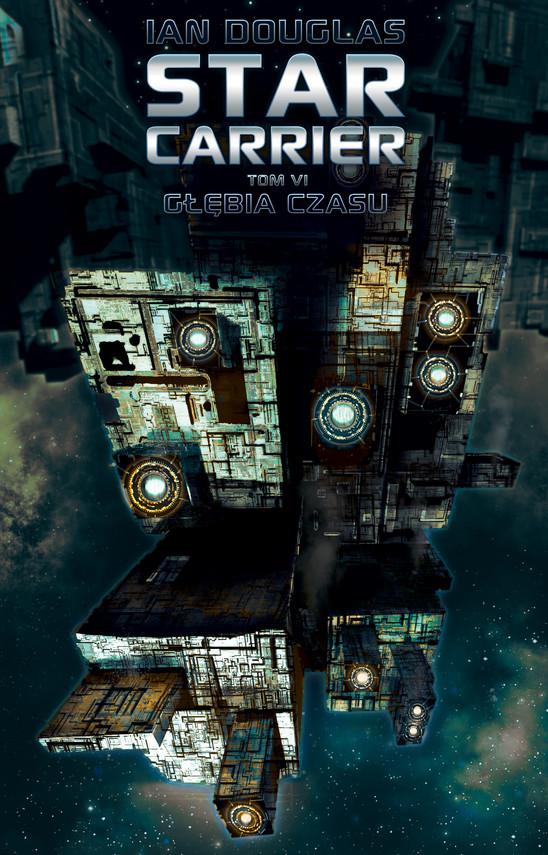 okładka Star Carrier. Tom 6: Głębia czasuebook | epub, mobi | Ian Douglas