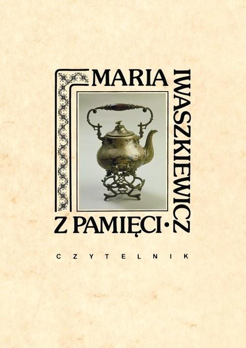 okładka Z pamięci, Książka   Iwaszkiewicz Maria