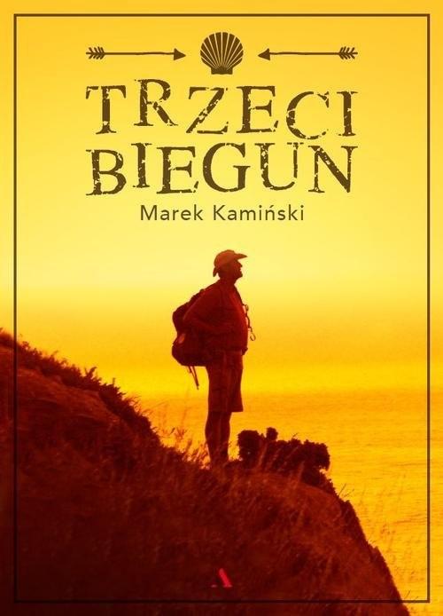 okładka Trzeci biegunksiążka |  | Marek Kamiński