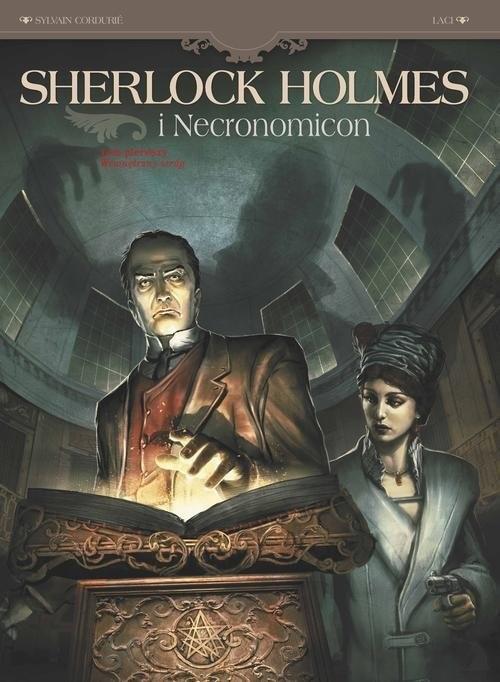 okładka Sherlock Holmes i Necronomicon Tom 1 Wewnętrzny wrógksiążka      Sylvain Cordurie