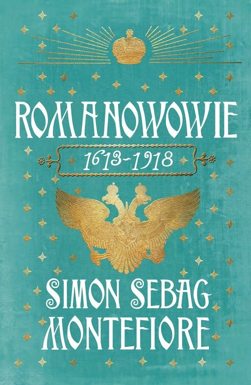 okładka Romanowowie 1613-1918książka      Montefiore Simon Sebag