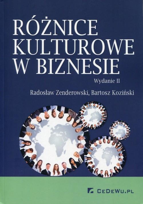 okładka Różnice kulturowe w biznesieksiążka |  | Radosław Zenderowski, Bartosz Koziński