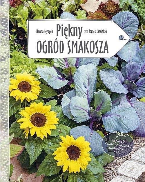 okładka Piękny ogród smakosza, Książka   Wypych Hanna
