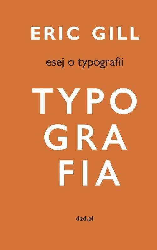 okładka Esej o typografii, Książka | Gill Eric