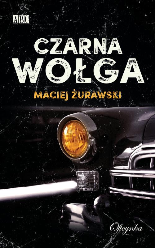 okładka Czarna wołgaksiążka |  | Żurawski Maciej