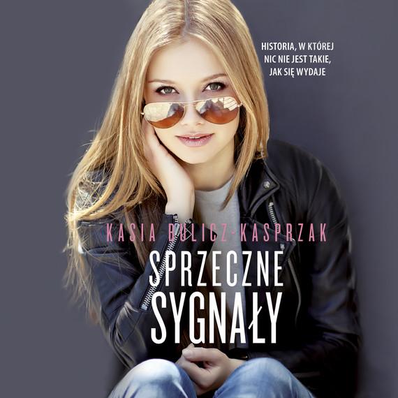 okładka Sprzeczne sygnałyaudiobook   MP3   Kasia Bulicz-Kasprzak