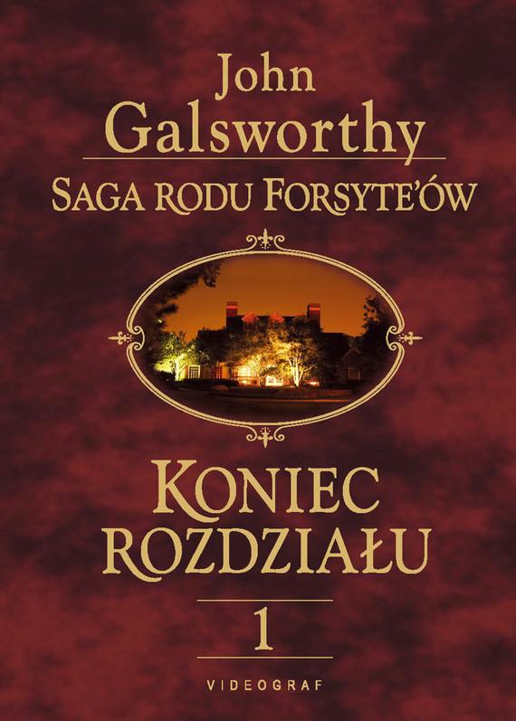 okładka Saga rodu Forsyte'ów. Koniec rozdziału 1. Dziewczyna czekaebook | epub, mobi | John Galsworthy