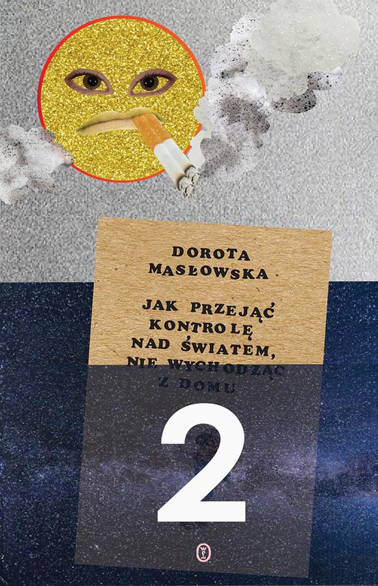 okładka Jak przejąć kontrolę nad światem 2ebook   epub, mobi   Dorota Masłowska