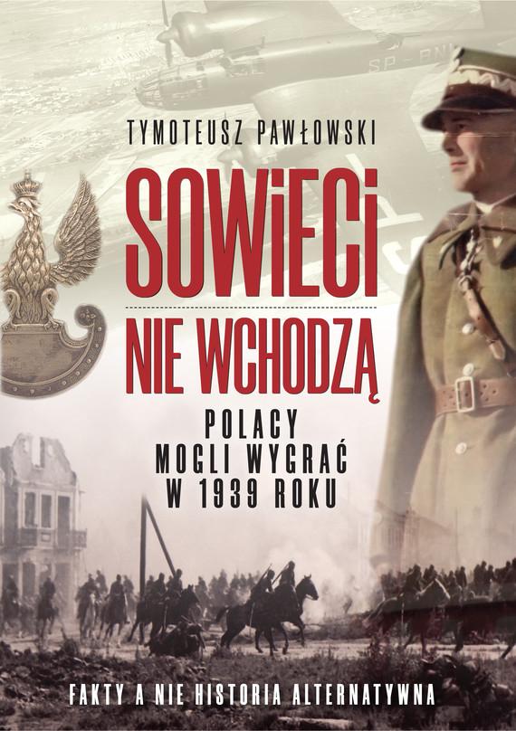 okładka Sowieci nie wchodząebook | epub, mobi | Tymoteusz Pawłowski