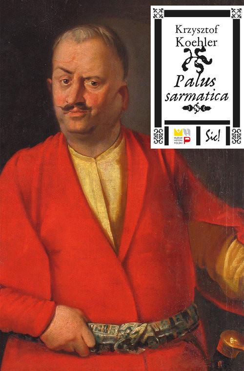 okładka Palus sarmaticaksiążka      Krzysztof Koehler
