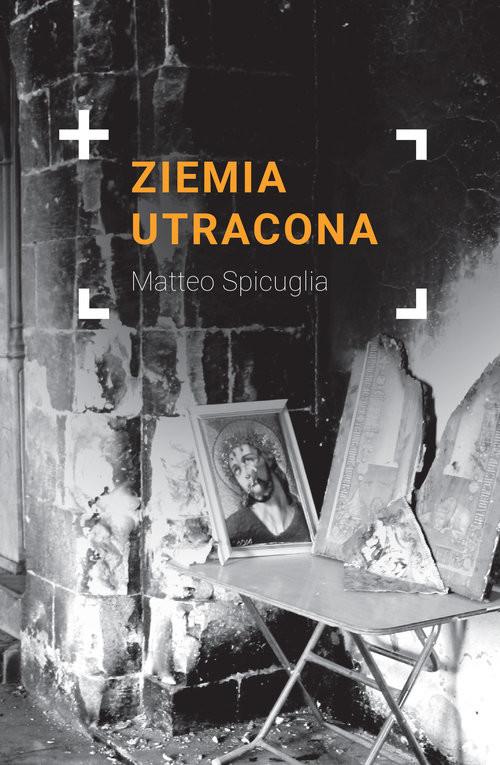 okładka Ziemia utraconaksiążka |  | Spicuglia Matteo