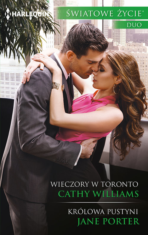 okładka Wieczory w Toronto, Królowa pustyniksiążka |  | Cathy Williams, Jane Porter