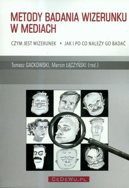 okładka Metody badania wizerunku w mediachksiążka |  |