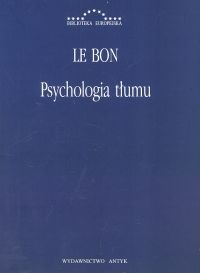 okładka Psychologia tłumu, Książka   Bon Le