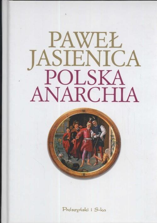 okładka Polska anarchiaksiążka |  | Paweł Jasienica