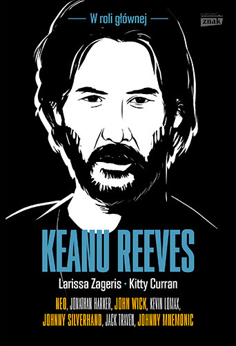 okładka Keanu Reevesksiążka |  | Larissa Zageris, Kitty Curran