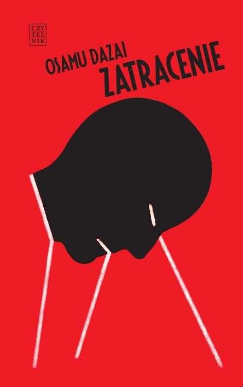 okładka Zatracenieksiążka      Osamu Dazai