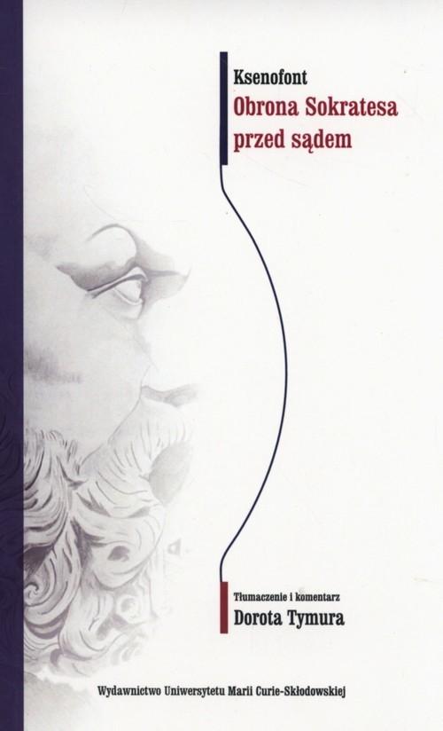 okładka Obrona Sokratesa przed sądemksiążka |  | Ksenofont