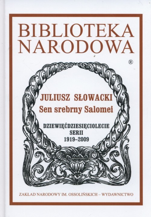 okładka Sen srebrny Salomei, Książka   Juliusz Słowacki