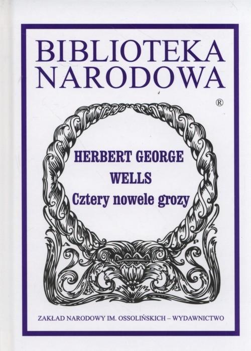 okładka Cztery nowele grozy, Książka | Herbert George Wells