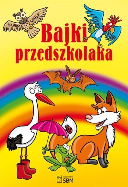 okładka Bajki przedszkolakaksiążka      Majorczyk Anna