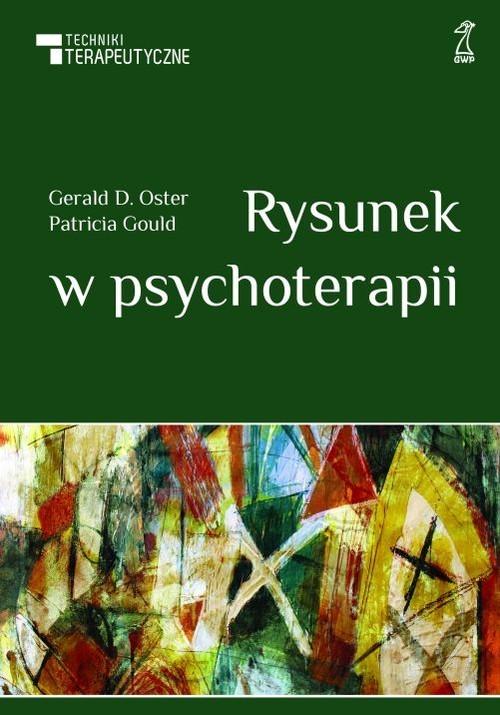 okładka Rysunek w psychoterapii, Książka   Patricia Gould, Gerald Oster
