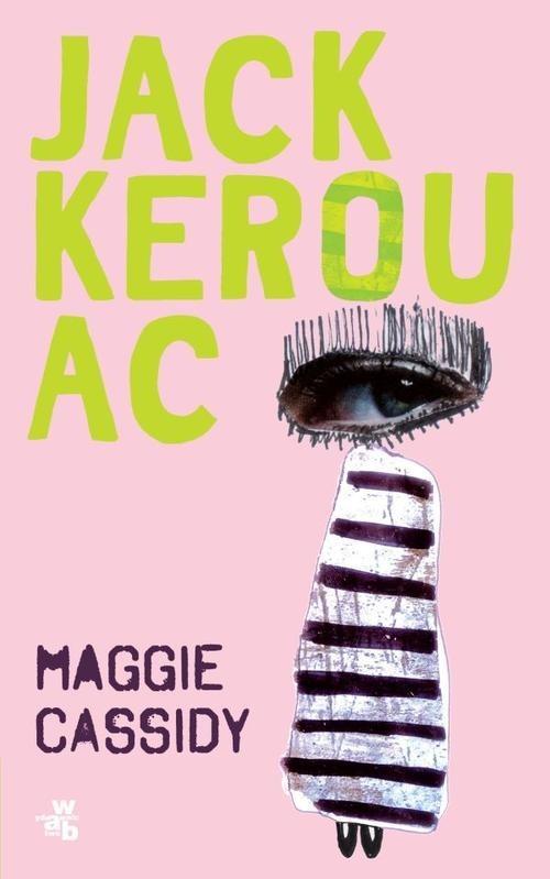 okładka Maggie Cassidyksiążka      Jack Kerouac