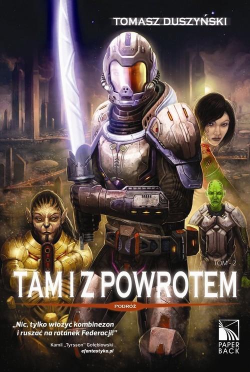 okładka Tam i z powrotem Tom 2 Podróż, Książka   Tomasz Duszyński